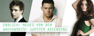 Neues von den Wachowskis: Jupiter Ascending