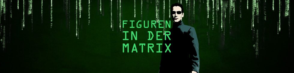 Figuren in der Matrix