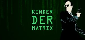 Figuren in der Matrix - Kinder der Matrix